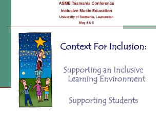 Context For Inclusion: Supporting an Inclusive               Learning Environment