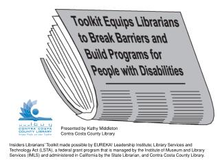 Presented by Kathy Middleton Contra Costa County Library