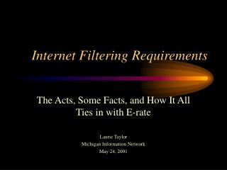 Internet Filtering Requirements