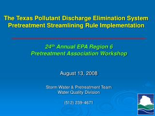 The Texas Pollutant Discharge Elimination System  Pretreatment Streamlining Rule Implementation