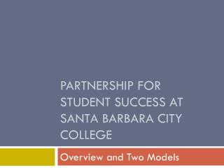 Partnership for Student Success at Santa Barbara City College