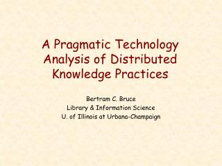 A Pragmatic Technology Analysis of Distributed Knowledge Practices