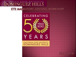 ETE  mandatory advising workshop