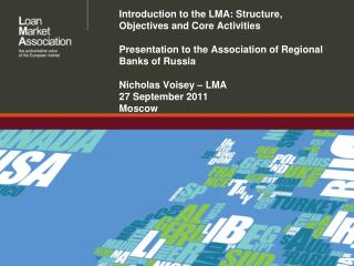 Introduction to the LMA: Structure, Objectives and Core Activities