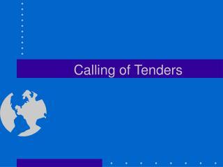 Calling of Tenders