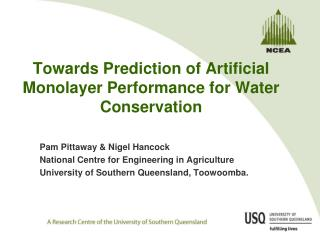 Towards Prediction of Artificial  Monolayer Performance for Water Conservation