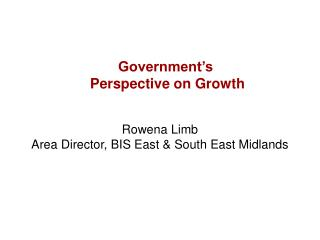 Government's  Perspective on Growth