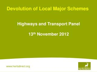Devolution of Local Major Schemes