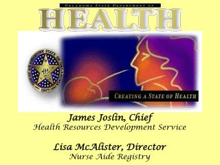 James Joslin, Chief Health Resources Development Service