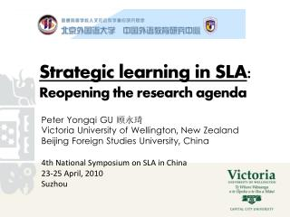 Strategic learning in SLA: Reopening the research agenda