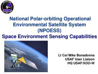 Lt Col Mike Bonadonna USAF User Liaison HQ USAF/XOO-W