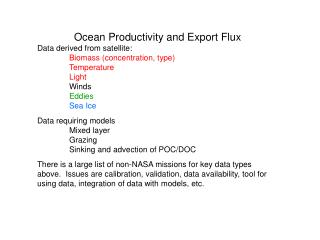Ocean Productivity and Export Flux  Data derived from satellite: Biomass (concentration, type)