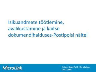 Isikuandmete töötlemine, avalikustamine ja kaitse dokumendihalduses-Postipoisi näitel
