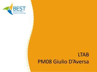 LTAB  PM08 Giulio D'Aversa