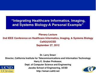 """Integrating Healthcare Informatics, Imaging, and Systems Biology-A Personal Example"""