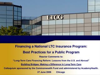 Financing a National LTC Insurance Program: Best Practices for a Public Program
