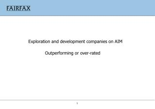 Exploration and development companies on AIM Outperforming or over-rated