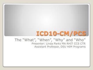 ICD10-CM/PCS