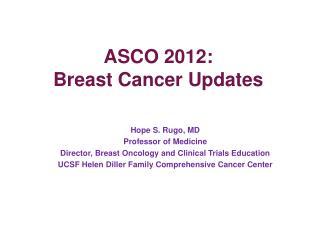 ASCO 2012:  Breast Cancer Updates
