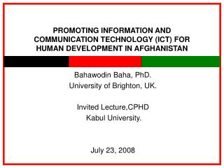 PROMOTING INFORMATION AND COMMUNICATION TECHNOLOGY ICT FOR HUMAN DEVELOPMENT IN AFGHANISTAN
