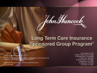 Long Term Care Insurance  Sponsored Group Program*