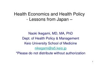 Health Economics and Health Policy - Lessons from Japan �
