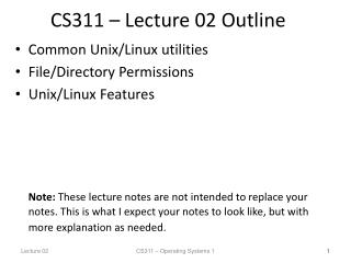 CS311 � Lecture 02 Outline