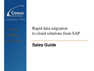 Rapid data migration  to cloud solutions from SAP