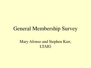 General Membership Survey