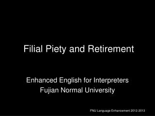 Filial Piety and Retirement