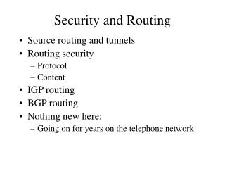 Security and Routing