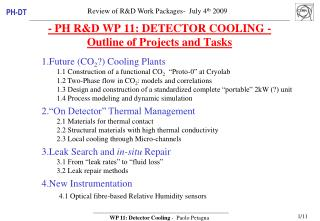 - PH R&D WP 11: DETECTOR COOLING - Outline of Projects and Tasks