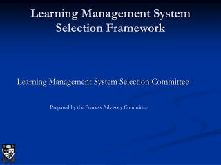 Learning Management System Selection Framework