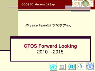 GTOS Forward Looking 2010 – 2015