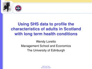 Wendy Loretto Management School and Economics The University of Edinburgh