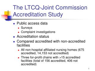 The LTCQ-Joint Commission Accreditation Study