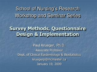 Paul Krueger, Ph.D. Associate Professor Dept. of Clinical Epidemiology &  Biostatisitcs