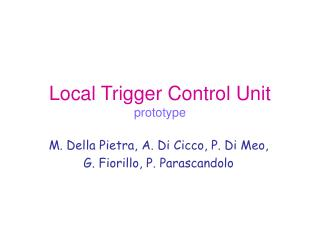Local Trigger Control Unit prototype