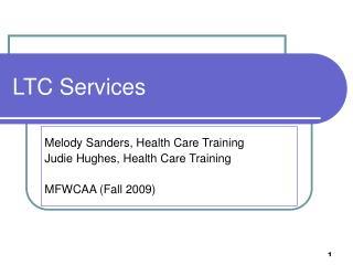LTC Services