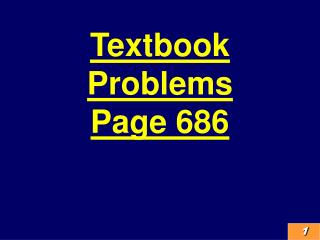 Textbook Problems Page 686