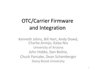 OTC/Carrier Firmware  and Integration