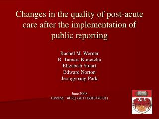 Changes in the quality of post-acute care after the implementation of public reporting