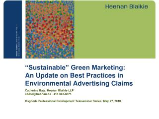 """""""Sustainable"""" Green Marketing: An Update on Best Practices in Environmental Advertising Claims"""