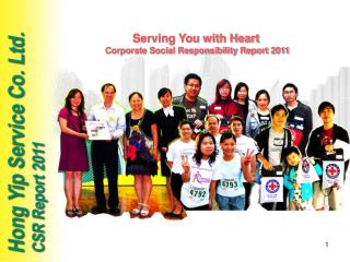 Serving You with Heart Corporate Social Responsibility Report 2011