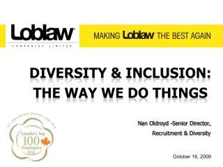 Nan Oldroyd -Senior Director,   Recruitment & Diversity