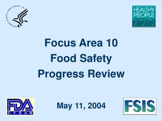 Focus Area 10 Food Safety Progress Review
