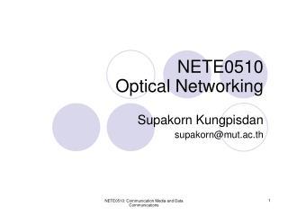 NETE0510 Optical Networking