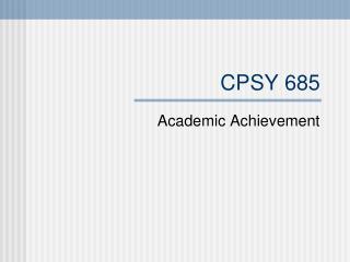 CPSY 685