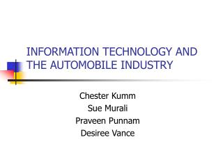 INFORMATION TECHNOLOGY AND THE AUTOMOBILE INDUSTRY