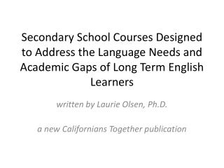 written by Laurie Olsen, Ph.D. a new Californians Together publication